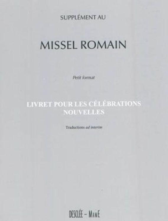 Supplément missel romain petit format  livret pour les celebrations nouvelles