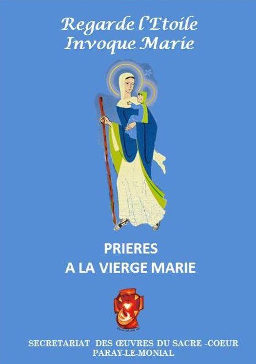 Regarde l'Etoile Invoque Marie