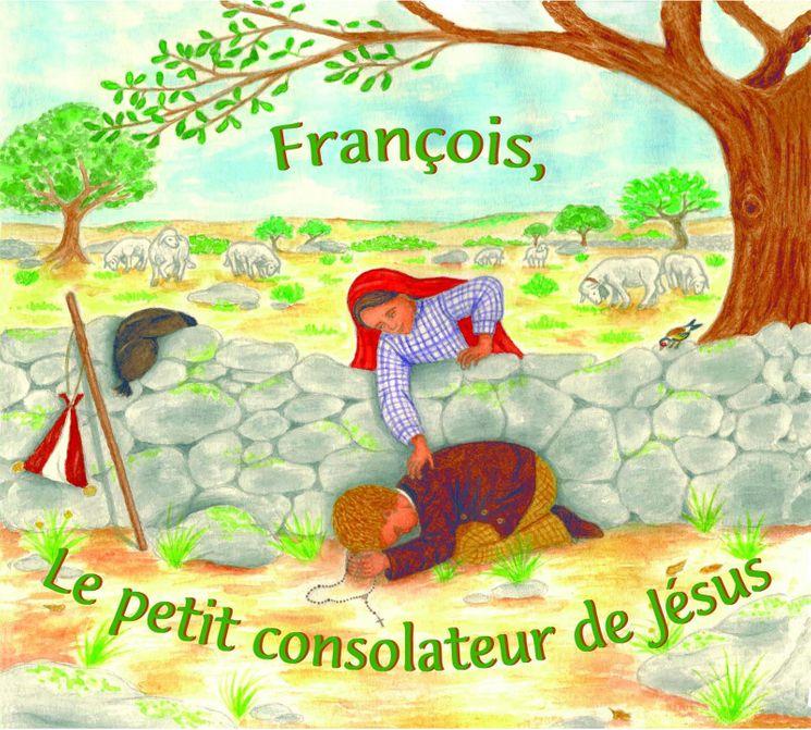 François, le petit consolateur de Jésus - CD