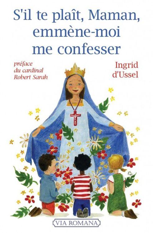 S´il te plaît, maman, emmène-moi me confesser
