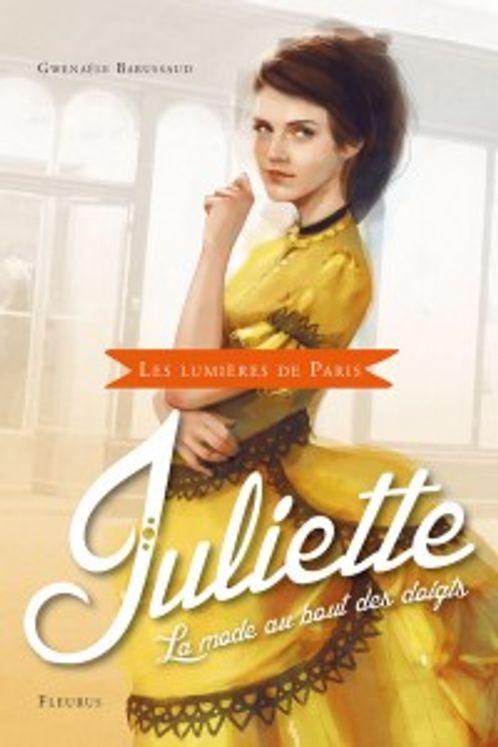 Juliette, la mode au bout des doigts - Les lumières de Paris