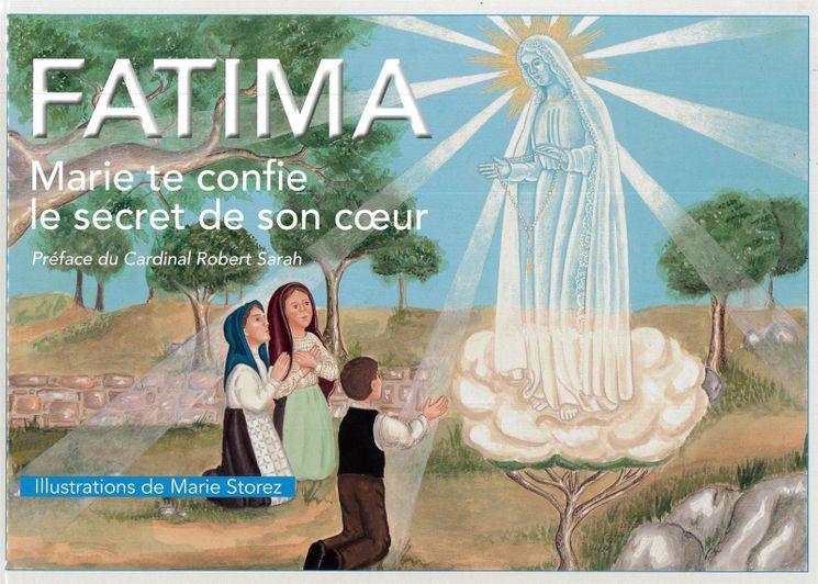 Fatima - Marie te confie le secret de son coeur