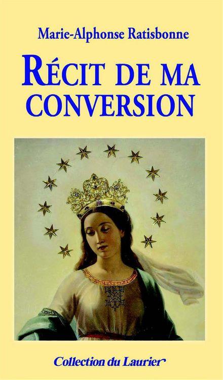 Récit de ma conversion