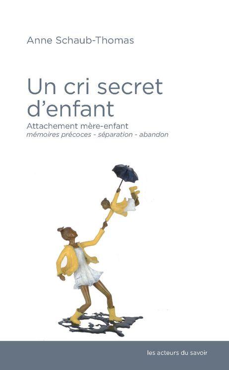 Un cri secret d'enfant