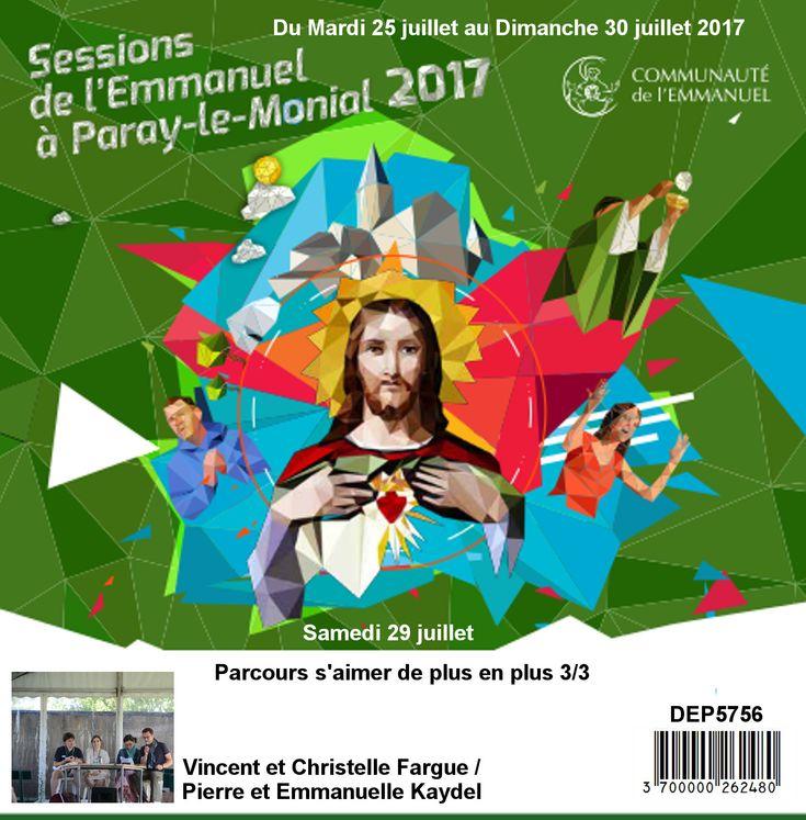 Parcours s´aimer de plus en plus 3/3  Session du 25 au 30 juillet 2017