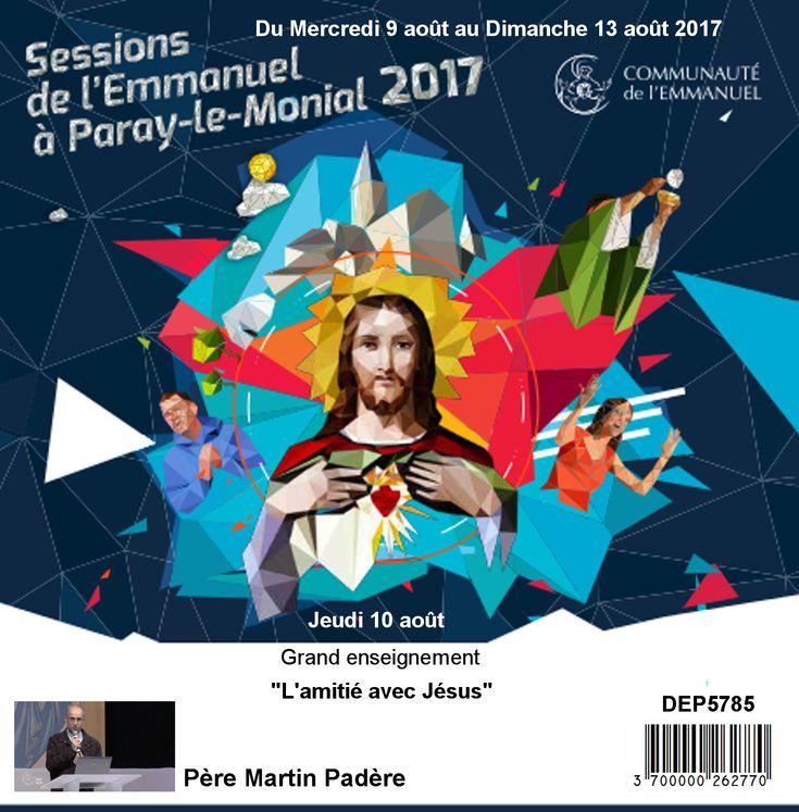 L´amitié avec Jésus Session du 09 au 13 août 2017