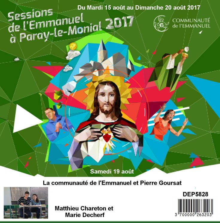 La communauté de l´Emmanuel et Pierre Goursat Session du 15 au 20 août 2017