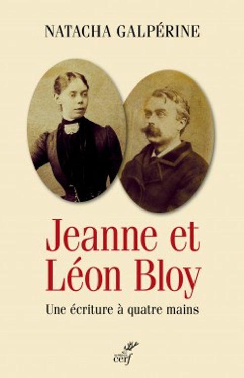 Jeanne et Léon Bloy, une écriture à quatre mains