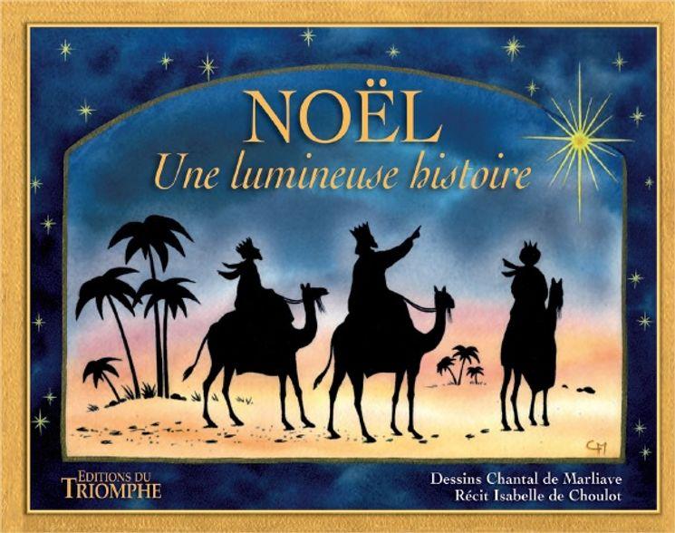 Noël - Une lumineuse histoire
