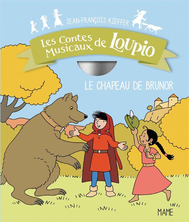 Le chapeau de Brunor - Conte musical Loupio