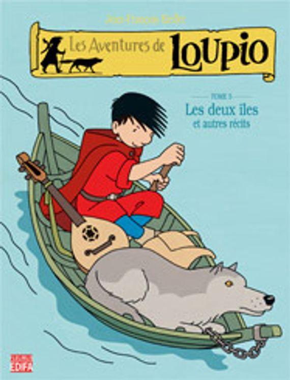 Les Aventures de Loupio Tome 5 - Les deux îles et autres récits