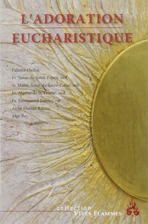 L´ Adoration eucharistique