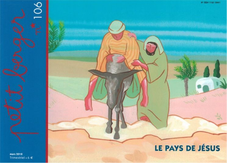 Petit berger 106 - Le pays de Jésus Mars 2018