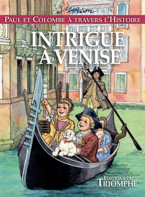 Paul et Colombe H9 - Intrigue à Venise