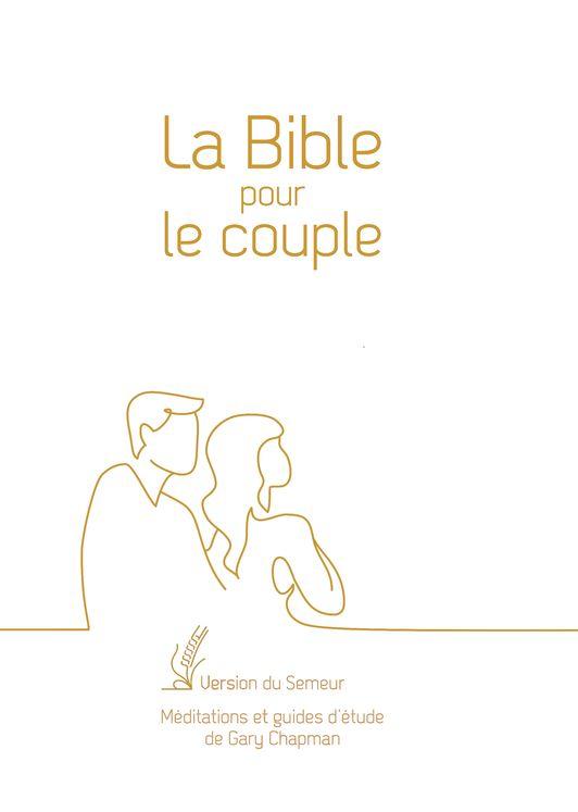 La Bible pour le couple - Blanche, tranche dorée