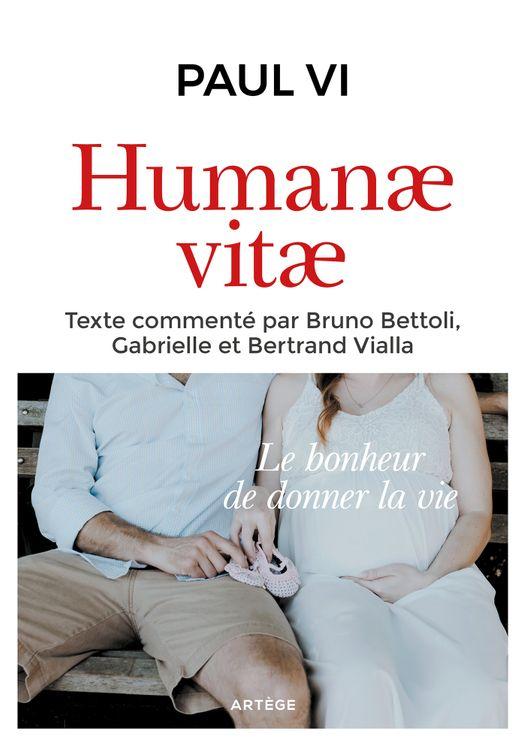 Humanae vitae - texte intégral commenté