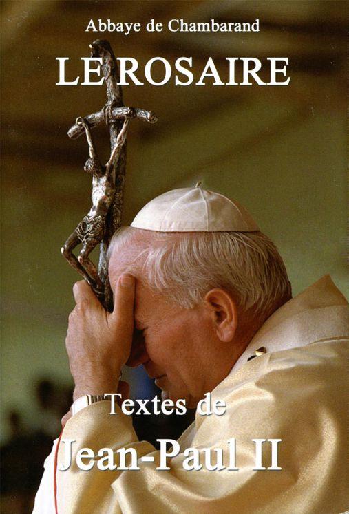 Le Rosaire - Textes de Jean-Paul II Grand format
