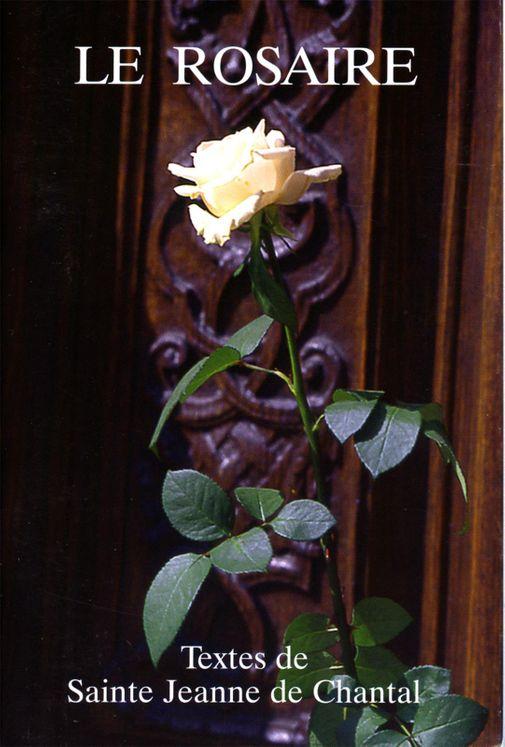 Le Rosaire - Textes de Sainte Jeanne de Chantal