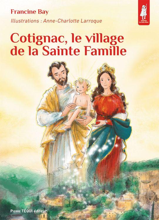 Cotignac, le village de la Sainte Famille