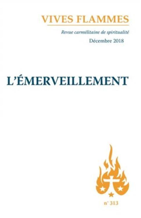 L´émerveillement - Revue vives flammes n°313