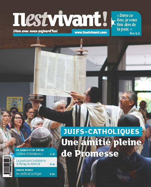 Pack de 5 exemplaires N°343 - Il est Vivant  Avril / Mai / Juin 2019 - Juifs - Catholiques