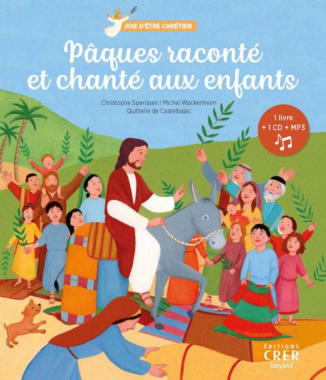 Pâques raconté et chanté aux enfants