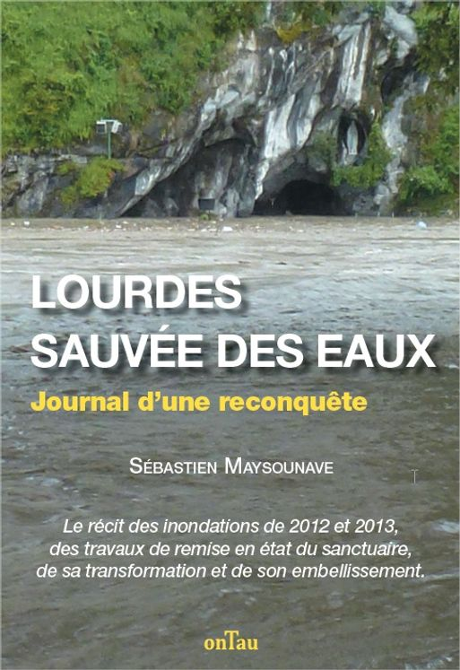 Lourdes, sauvée des eaux