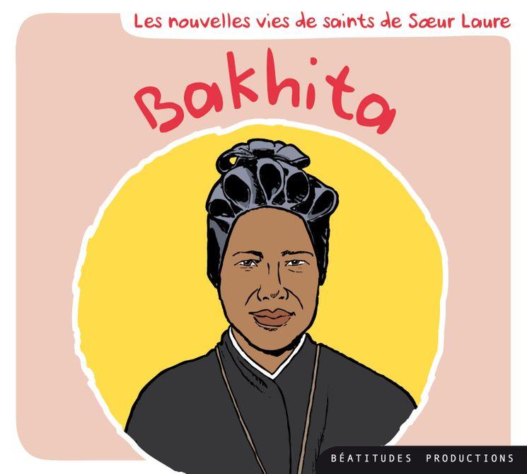 Bakhita. Les nouvelles vies de saints de Sr Laure - CD