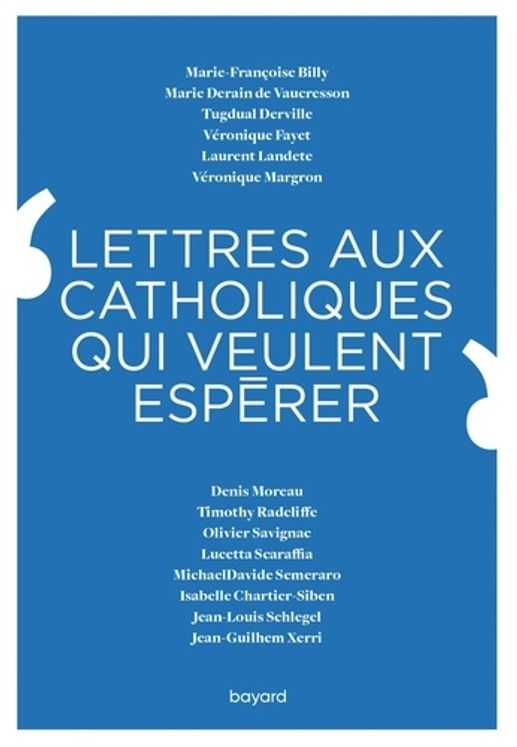 Lettres aux catholiques qui veulent esperer