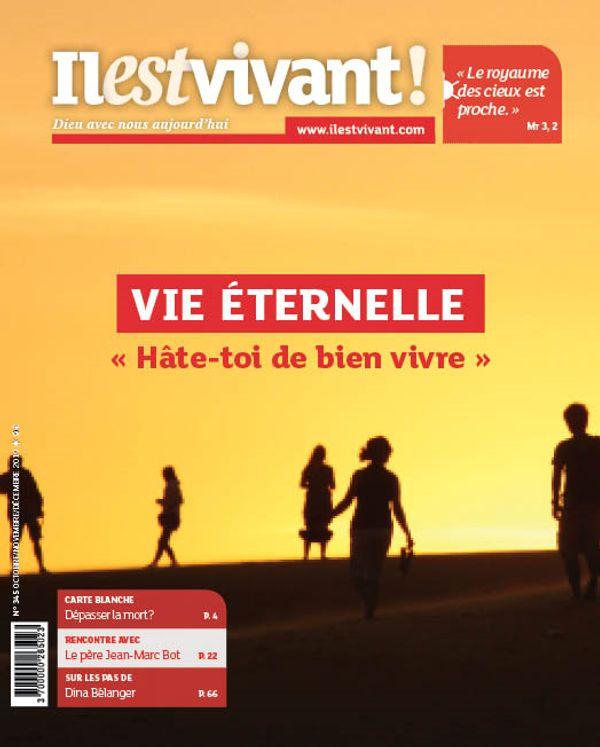 N°345 - Vie éternelle - Octobre - Novembre - Décembre 2019