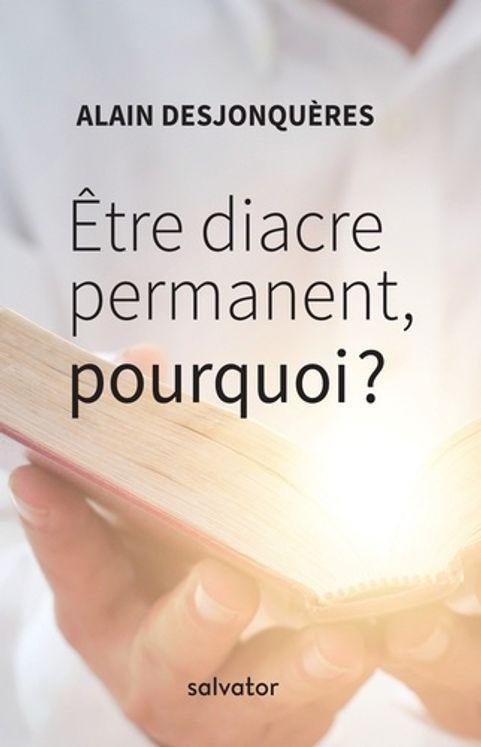 Etre diacre permanent: pourquoi?