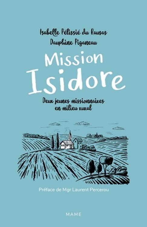 Mission Isidore - Deux jeunes missionnaires en milieu rural