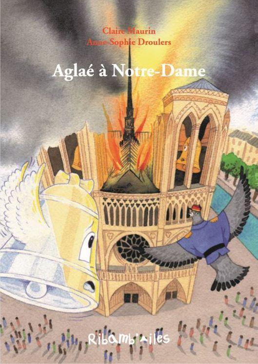 Aglaé à Notre-Dame