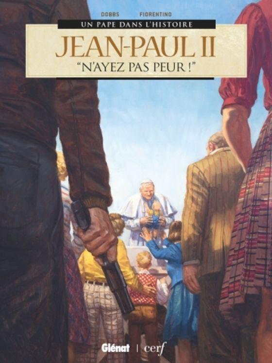"""Jean-Paul II - """"N´ayez pas peur !"""" BD"""