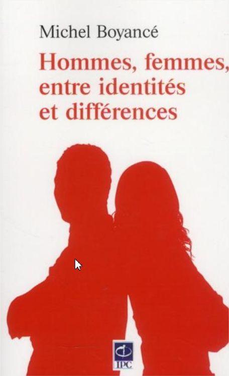 Homme, femme ; entre identités et différences