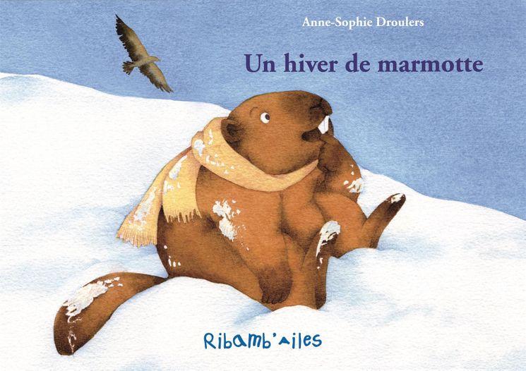 Un hiver de marmotte