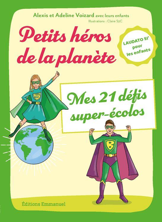 Petits héros de la planète