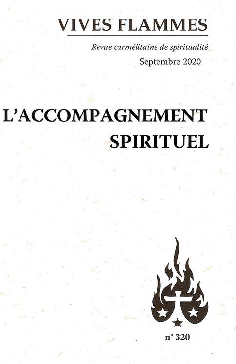L'accompagnement spirituel - Revue Vives Flammes n° 320