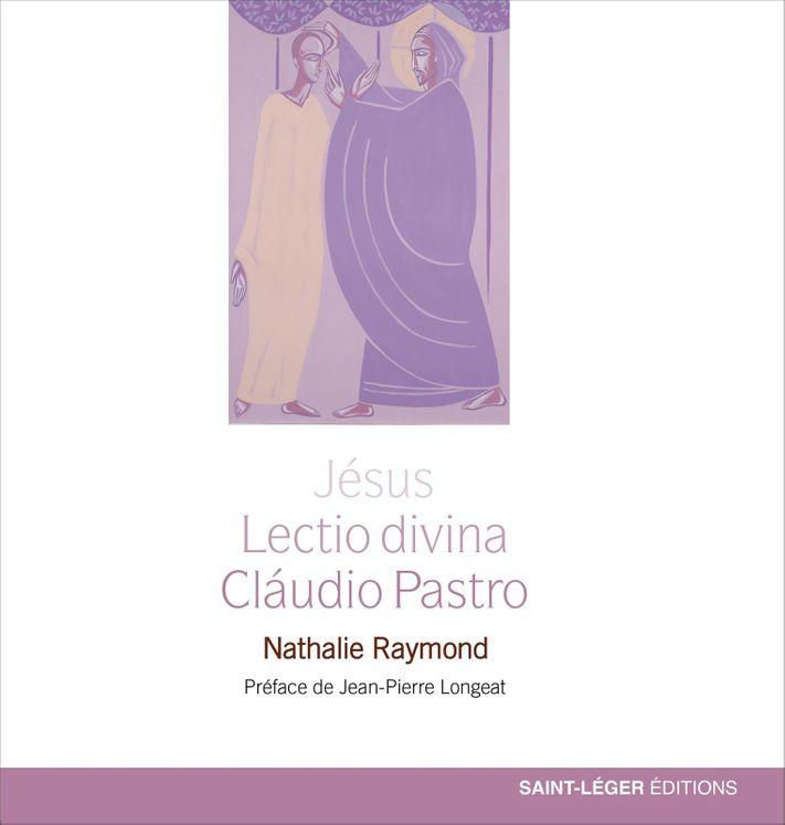 Jésus, Lectio divina - Claudio Pastro