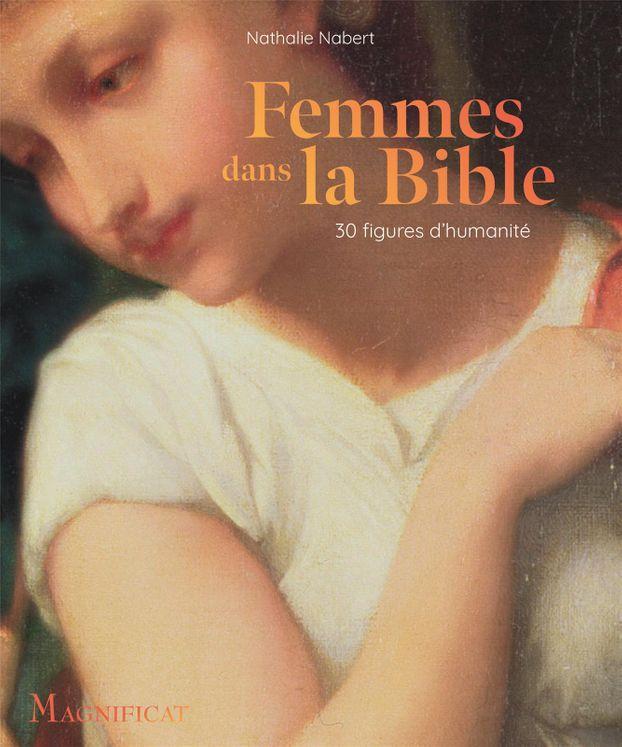 Femmes dans la Bible - 30 figures d'humanité