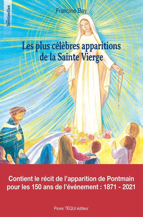 Les plus célèbres apparitions de la Sainte Vierge - Les sentinelles