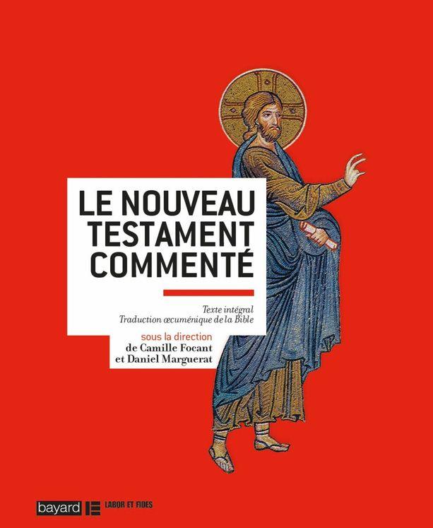 Nouveau Testament commenté -  Poche