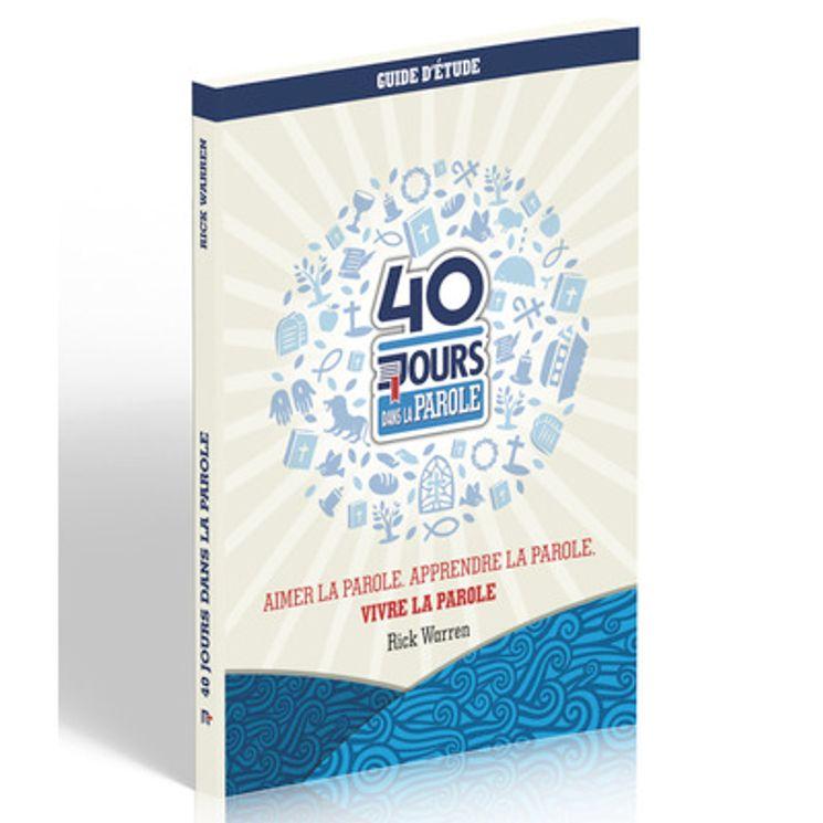 40 jours dans la parole - Guide d´étude