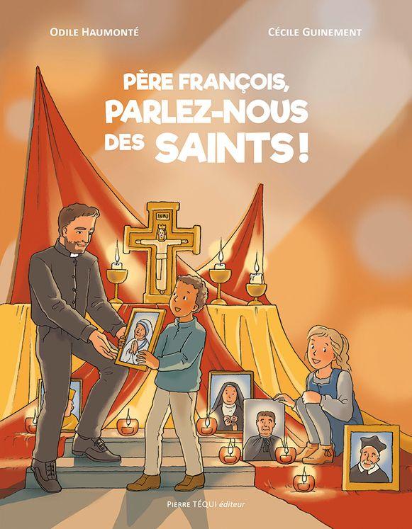 Père François, parlez-nous des saints ! - BD