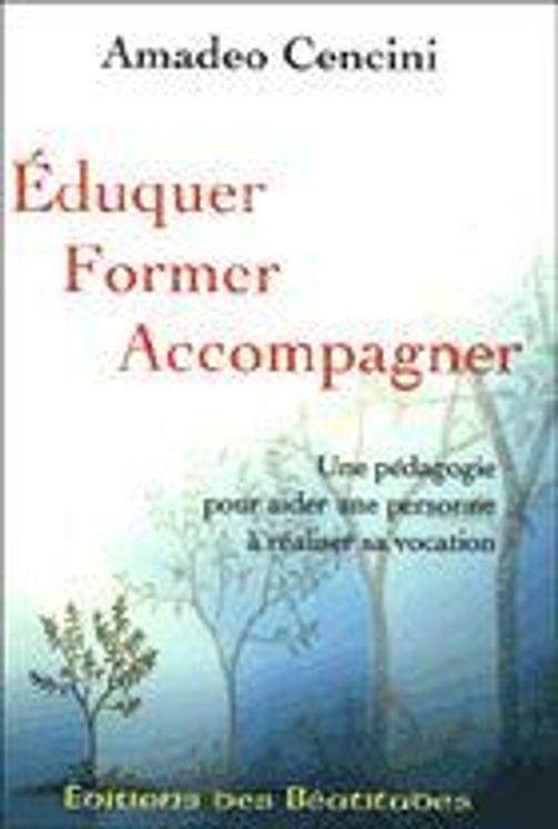 Eduquer - Former -  Accompagner
