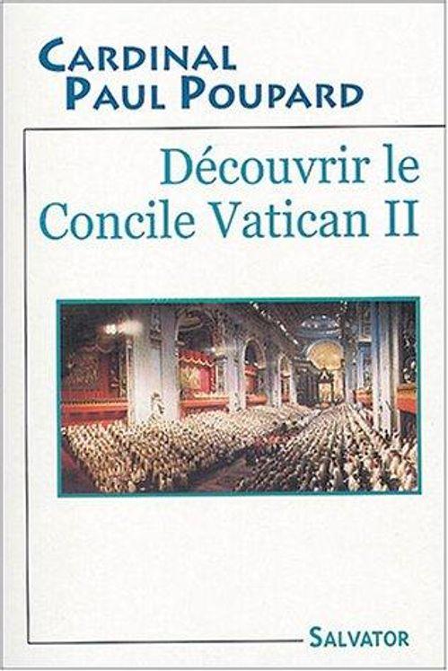 Découvrir le Concile Vatican II