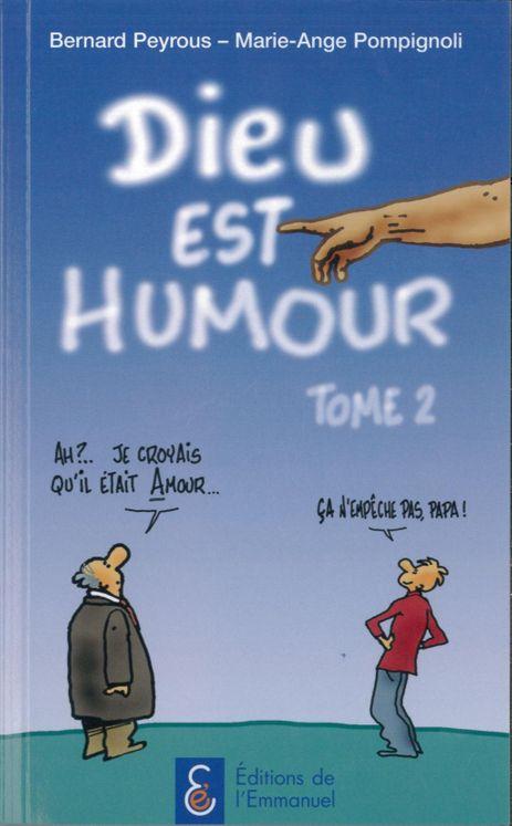 Dieu est humour - Tome 2