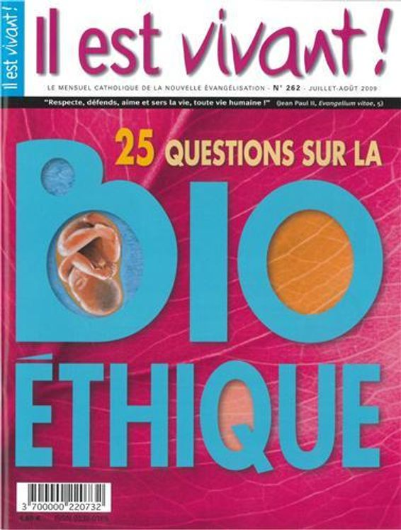n°262 - Il est vivant - 25 questions sur la Bioéthique