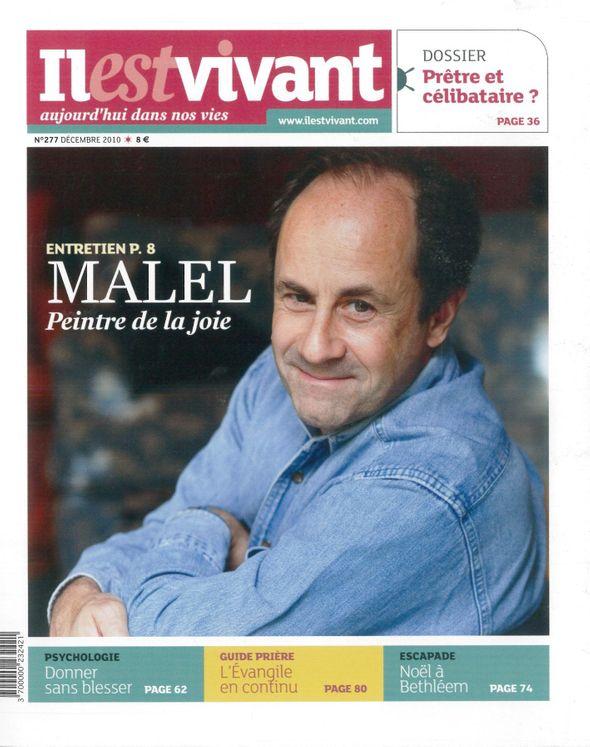n°277 - Il est vivant Nouvelle formule - Décembre 2010 - MALEL peintre de la joie