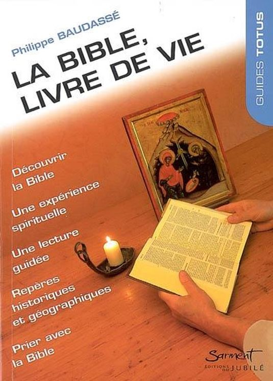 Guide Totus - La Bible, livre de vie